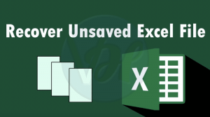How to Recover an Unsaved Excel File