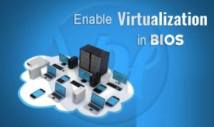 How to Enable Virtualization in BIOS | Enable VT-x in Windows 10
