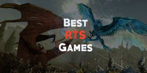 5 Best RTS Games For Your PC | 2019 Edition