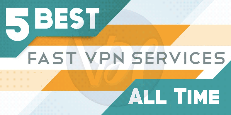 Best Fastest VPN Service