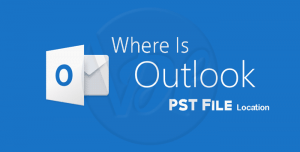 Where is My Outlook PST File Location