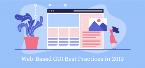 Web-Based GUI Best Practices in 2019