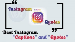 Best Instagram captions and quotes