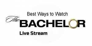 4 Best Methods to Watch the Bachelor Live Stream in 2019