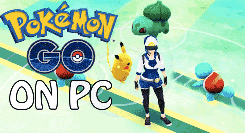 Pokemon Go Bluestacks 2019