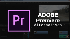 Adobe Premiere Alternatives