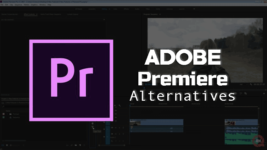 5 Best Adobe Premiere Alternatives to Use in 2019