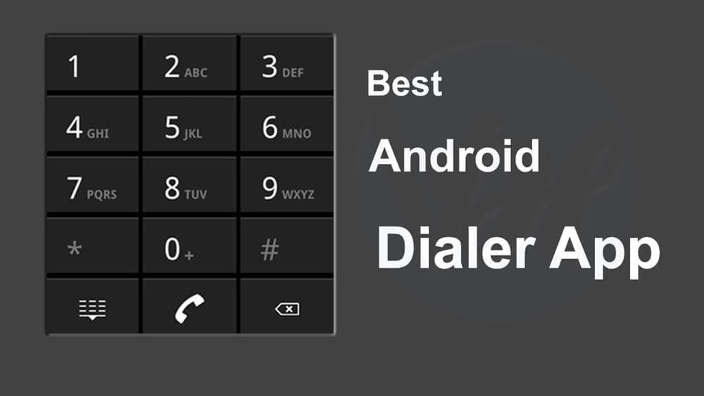 Best Android Dialer App