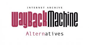 Wayback Machine Alternative