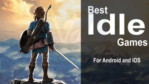 Best Idle Games of 2019 | For Android & iPhone Users - Viral Hax