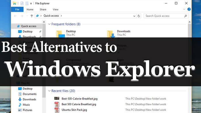 Windows Explorer Alternatives
