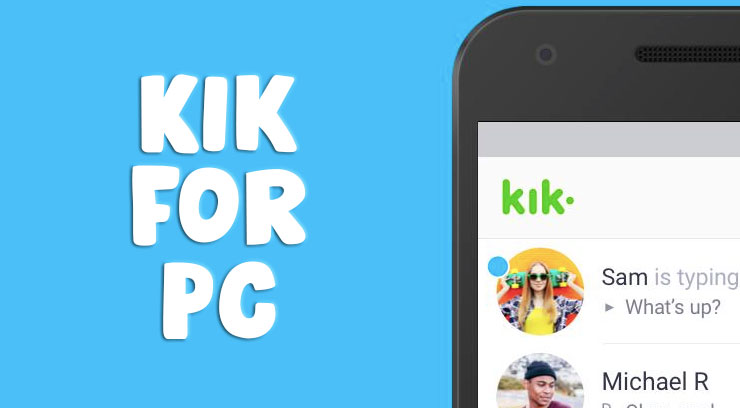Kik For PC | WINDOWS AND MAC | FULL GUIDE