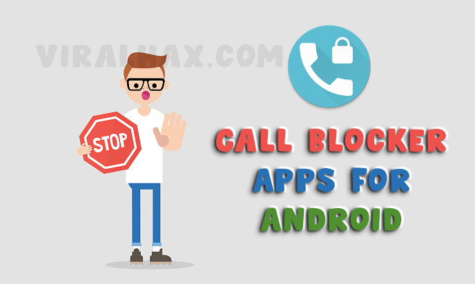 Call Blocker App for Android