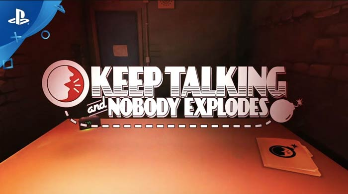 Keep Talking and Nobody ExplodesKeep Talking and Nobody Explodes