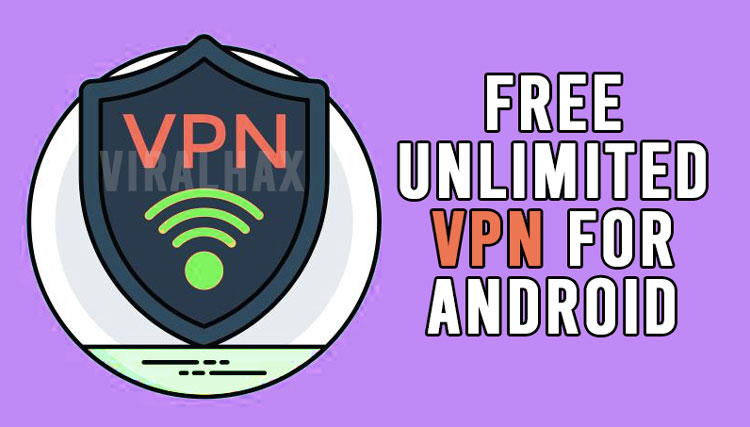 Free Unlimited VPN For Android