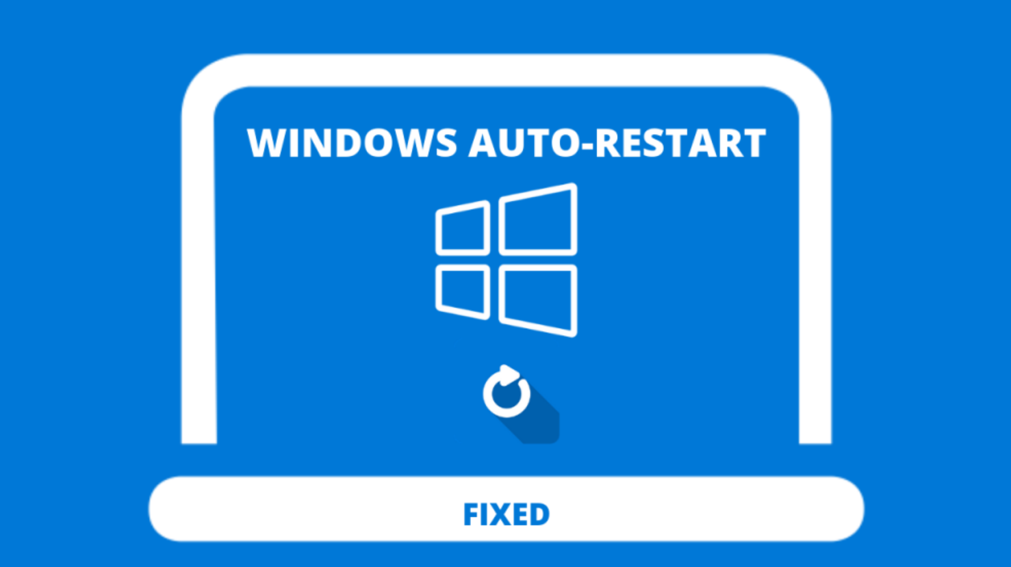 How to Solve the Issue of Automatic Restart Loop in Easy Way