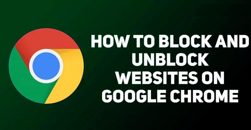 How To Unblock Websites on Chrome