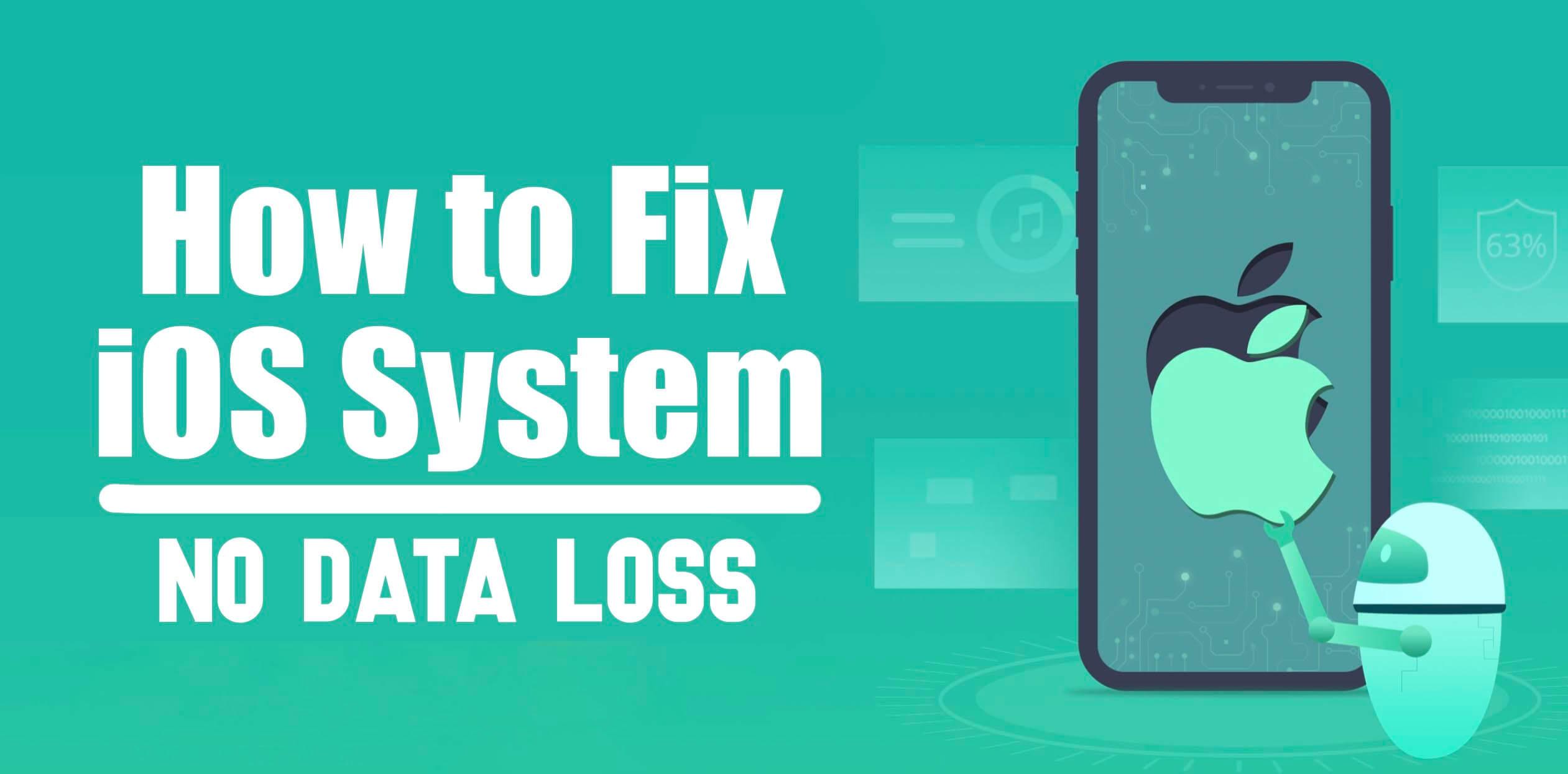 How to Fix iOS System (No Data Loss) - Joyoshare UltFix