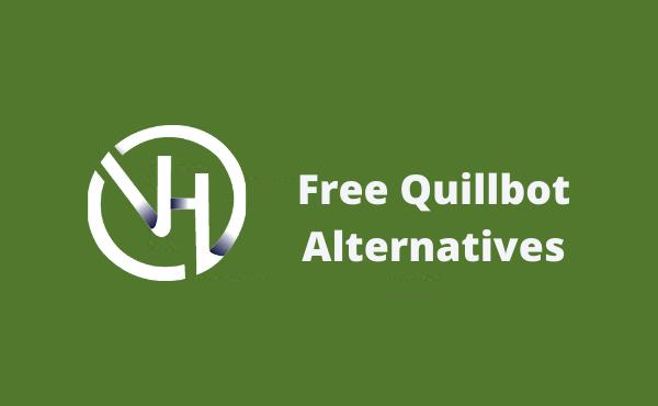 Free Quillbot Alternatives